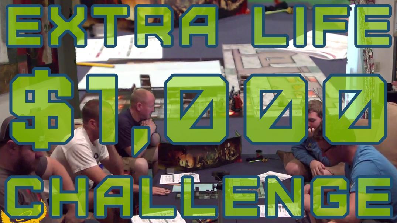 Extra Life $1000 Challenge